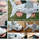 Wonderful DIY Shark Pencil  Pouch with Template