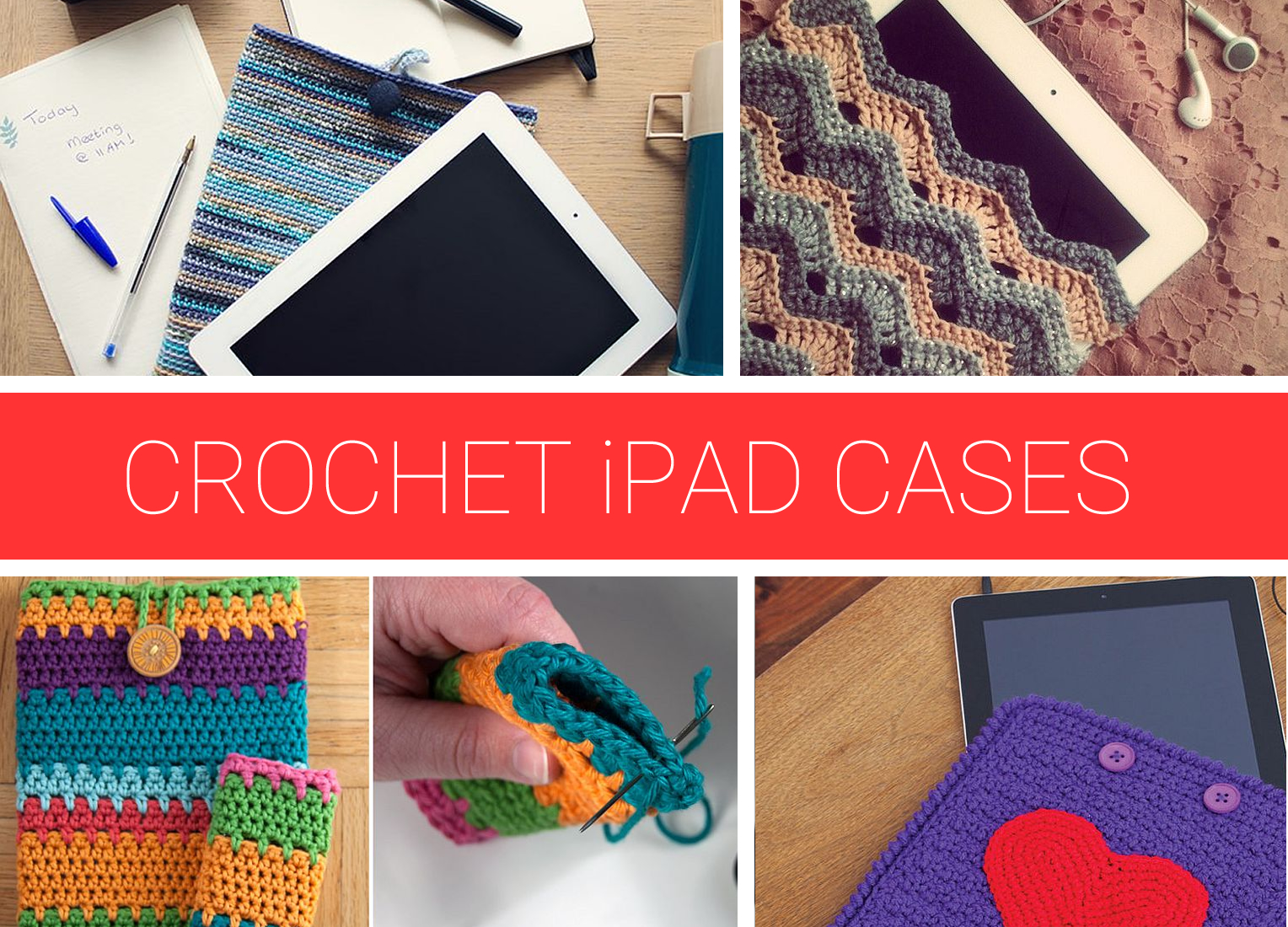 Amazing crochet ipad cases