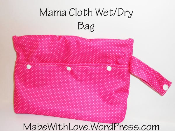 Mama cloth wet bag