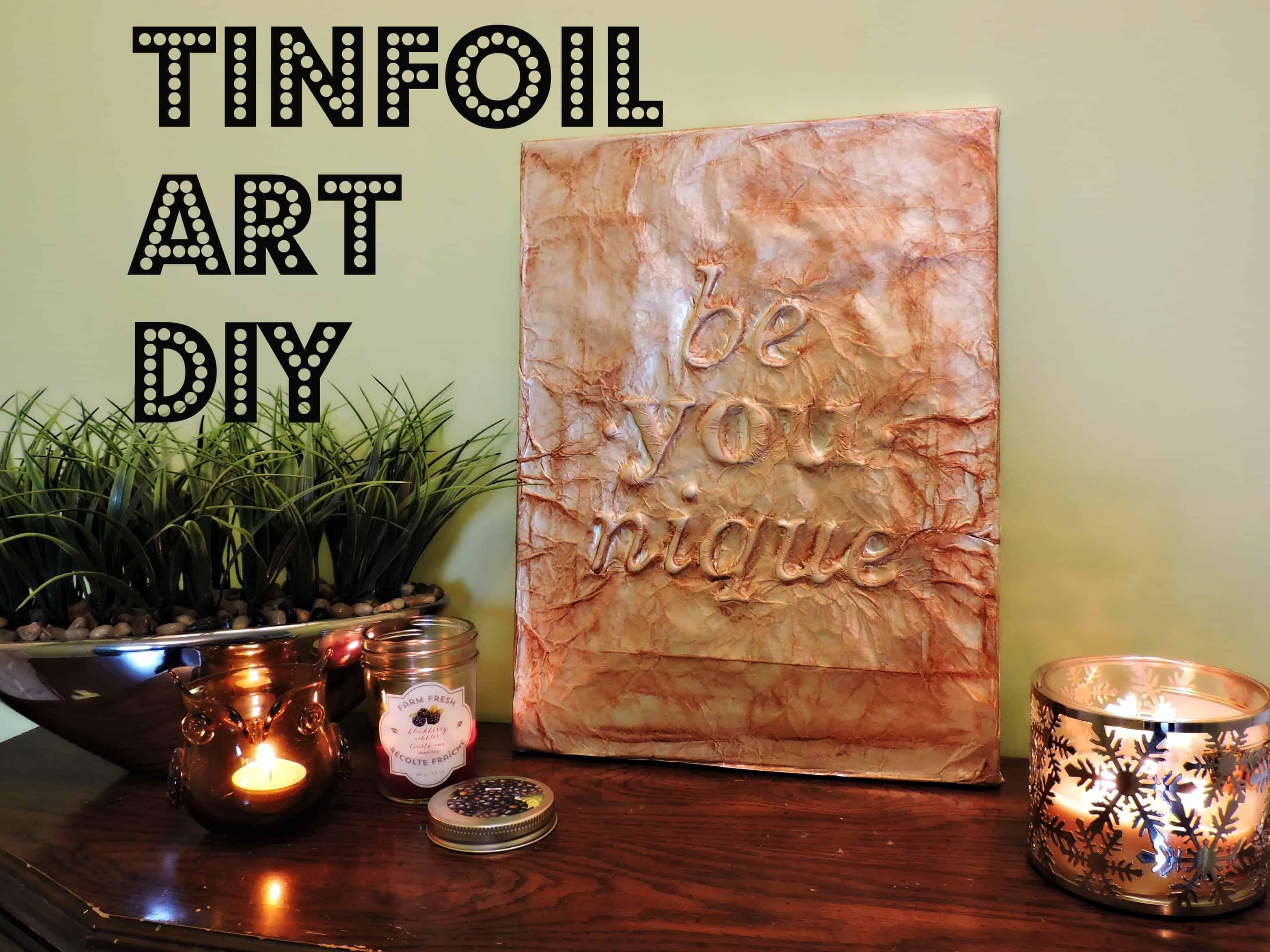 Tin foil quote art