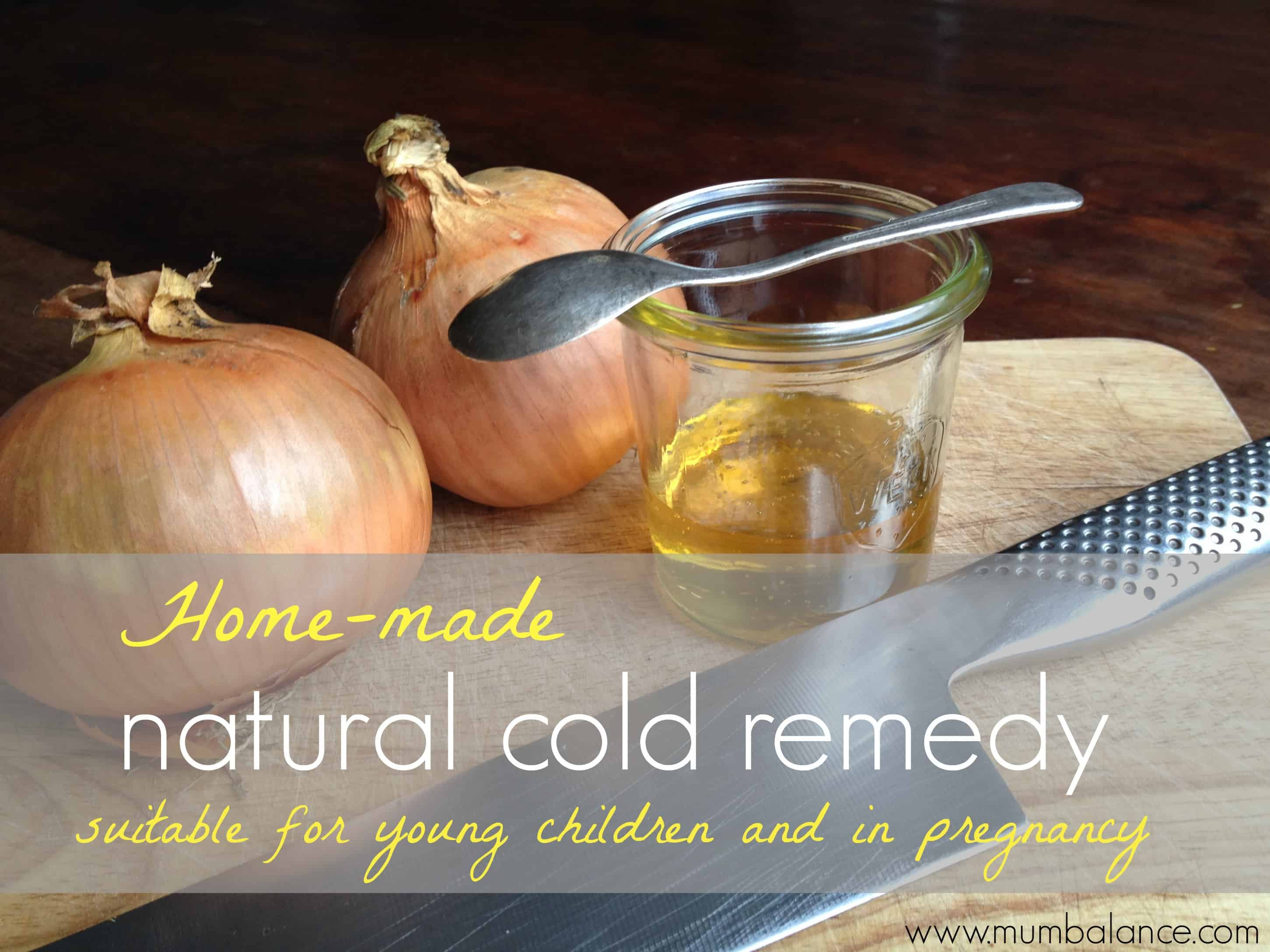 Child and pregnancy safe netural cold remedy