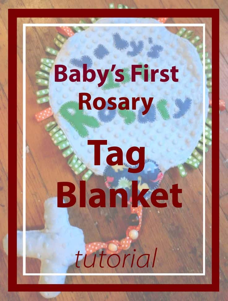 Baby's first rosary tag blanket