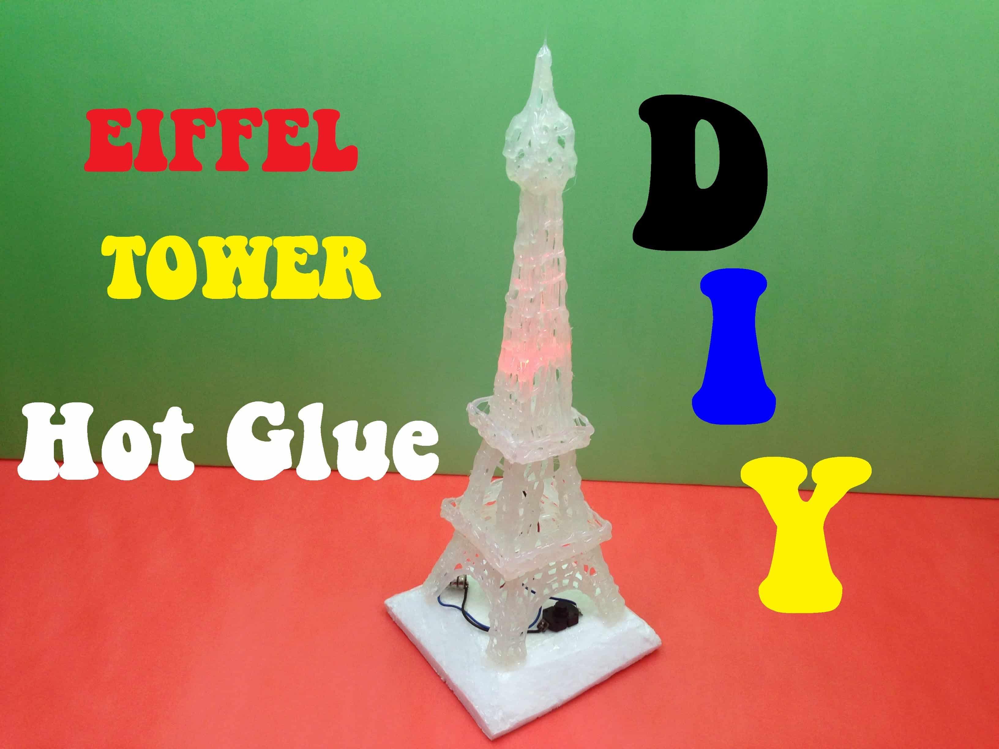 Hot Glue Eiffel Tower