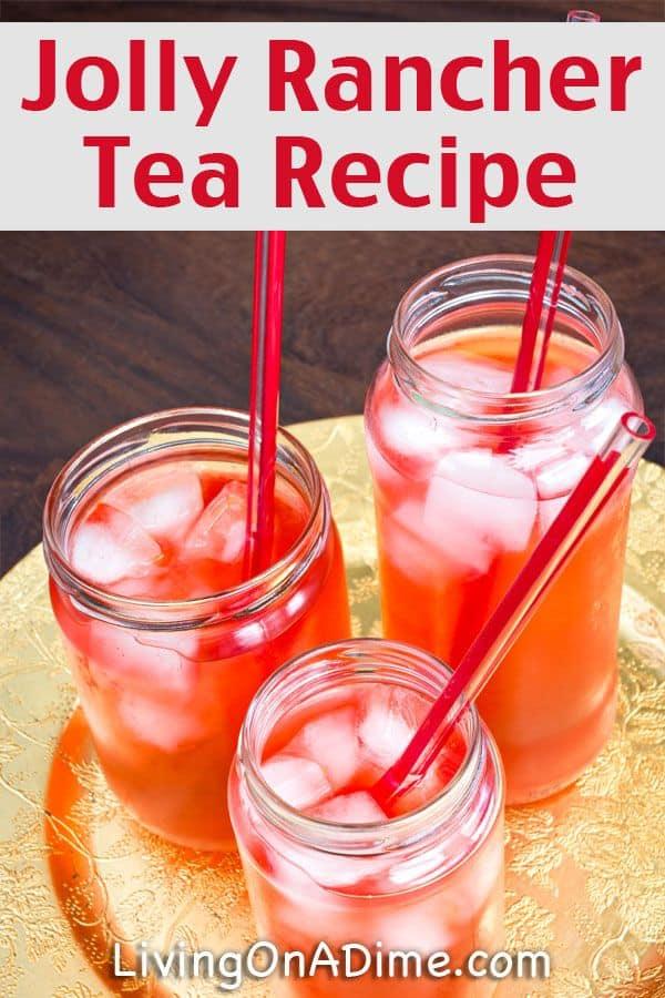 Jolly Rancher iced tea