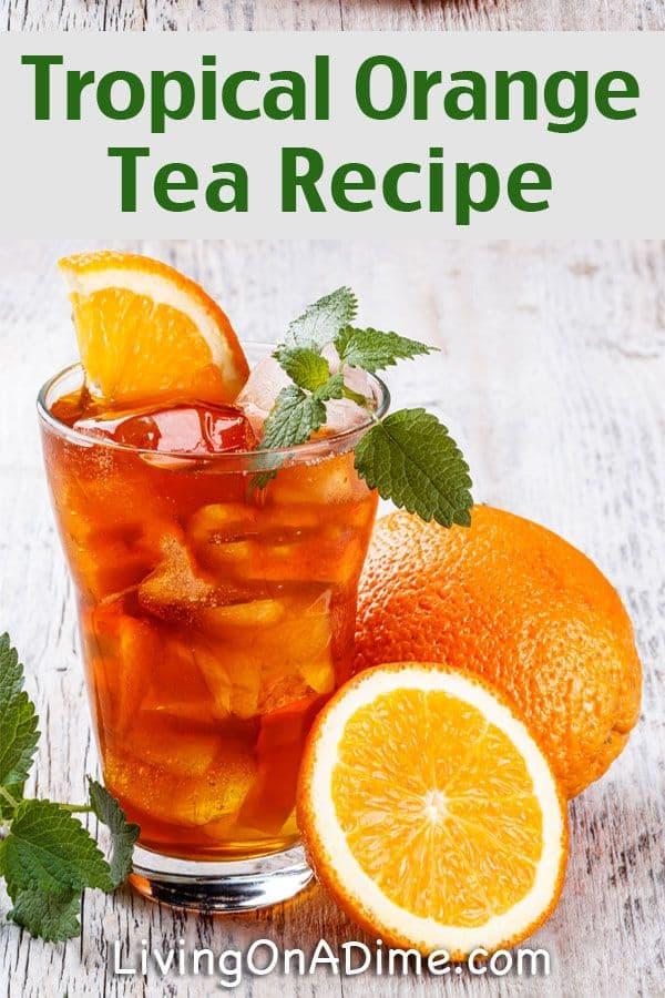 Tropical orange iced tea
