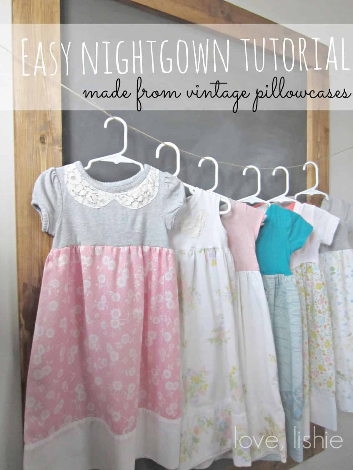 Easy nightgowns from a pillow case and a t-shirt