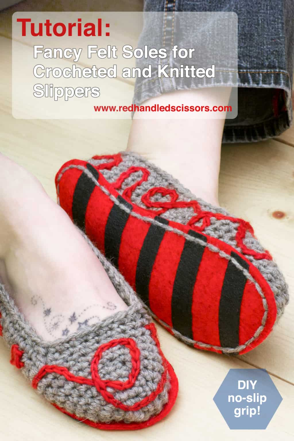 Crocheted slippers with no-slip felt soles