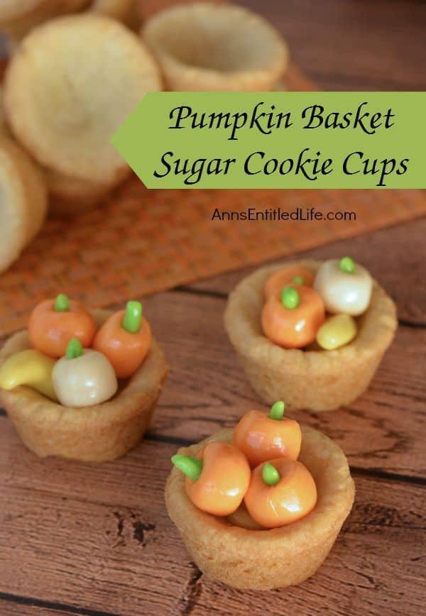 Pumpkin basket sugar cookie cups