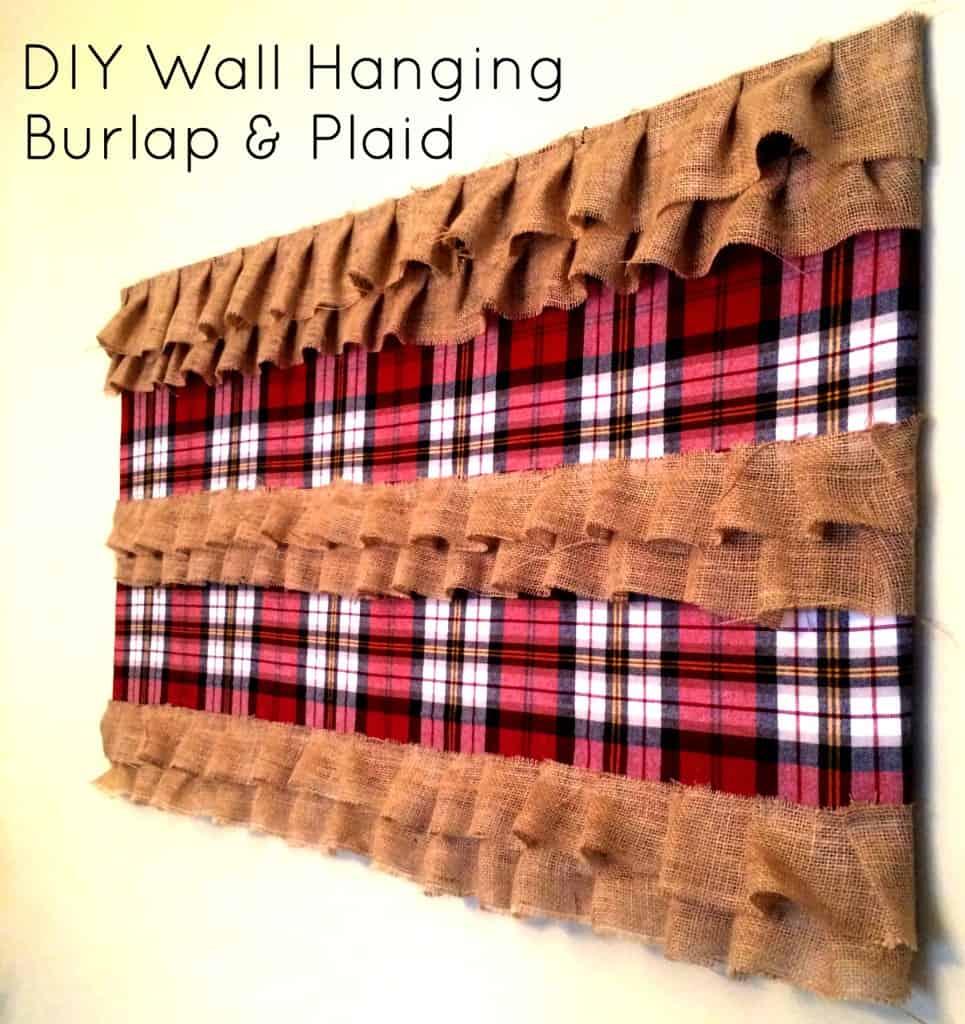 Plaid and burlap ruffle wall hanging