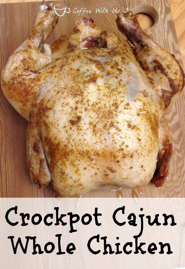 Crockpot Cajun whole chicken