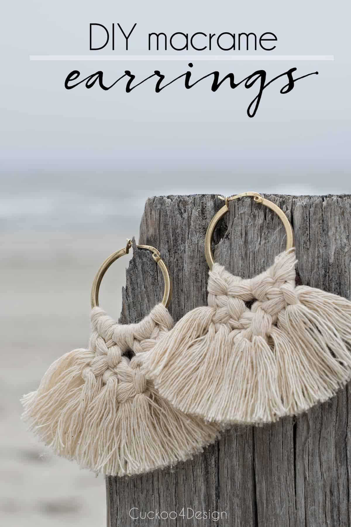 Fringey DIY macrame earrings