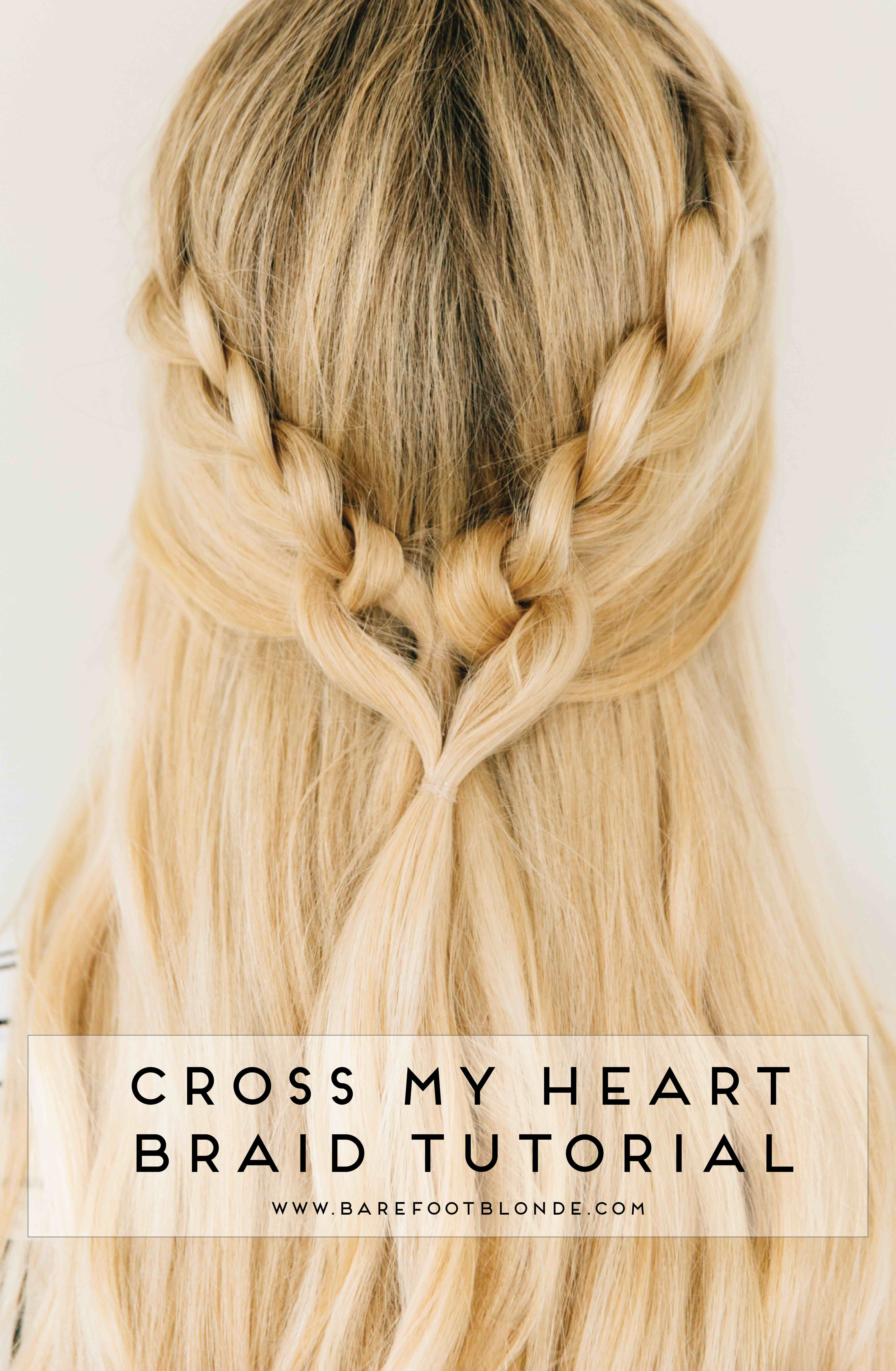Cross my heart braid