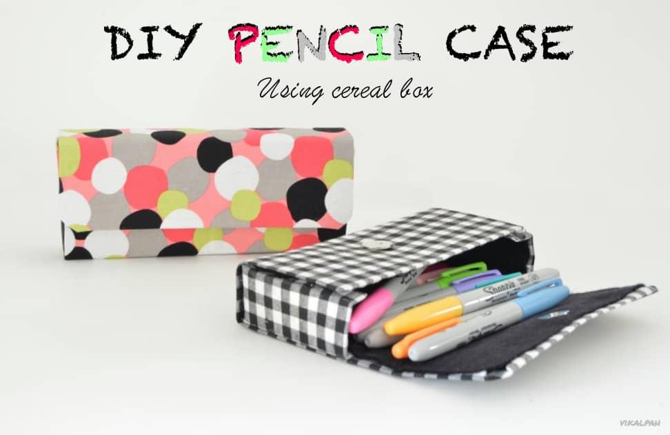 DIY pencil box from a cereal box 15 Cute DIY Pencil Cases Ideas & Tutorials