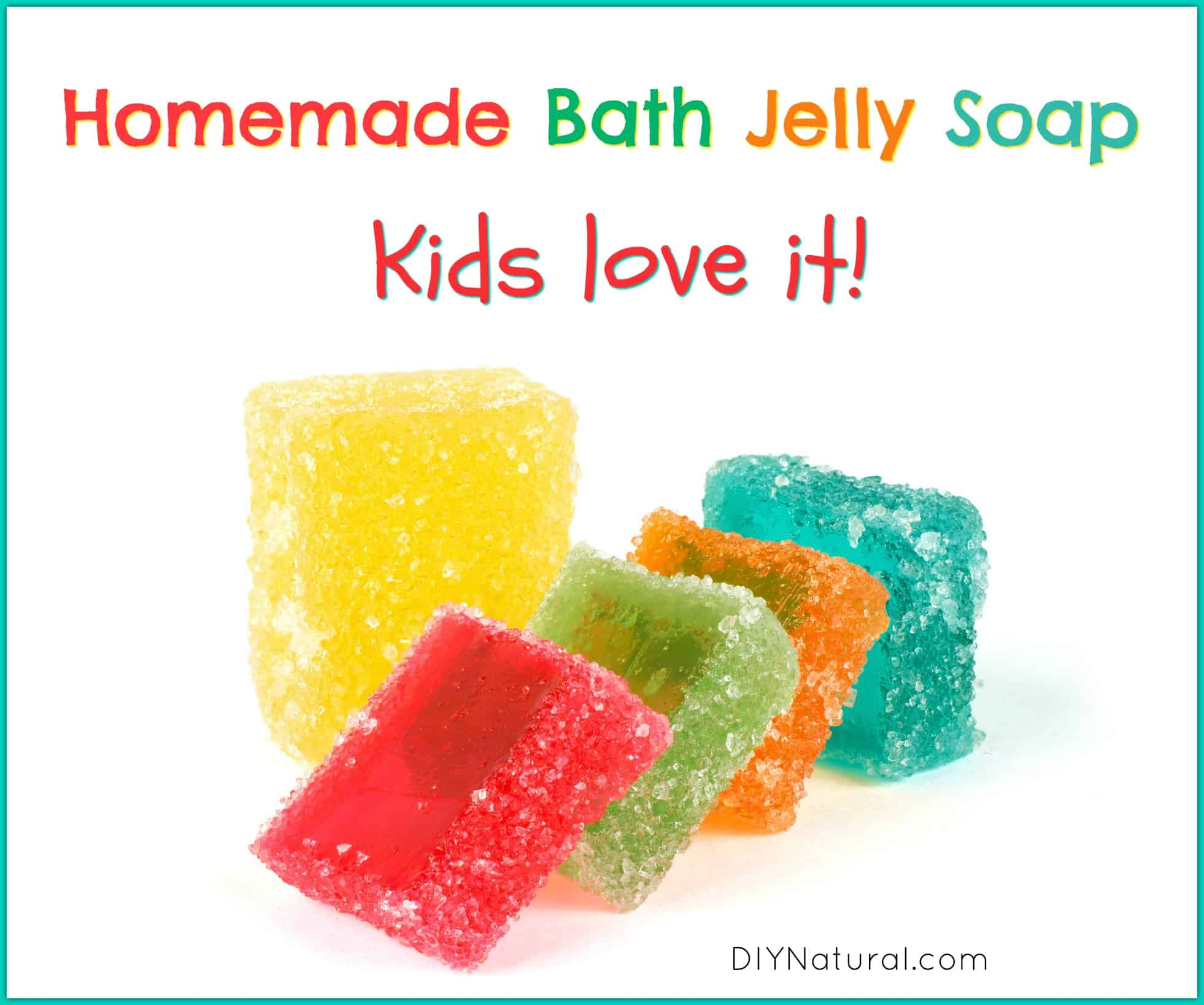 Fruity homemade bath jelly soap for kids