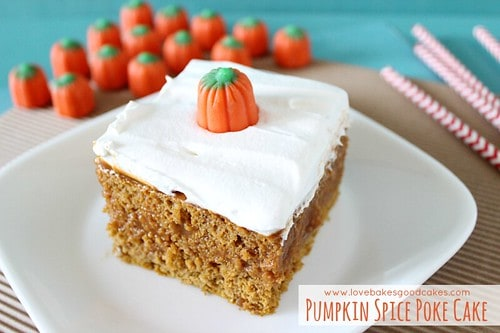 Pumpkin spice poke cake 15 Best Pumpkin Recipes for Fall