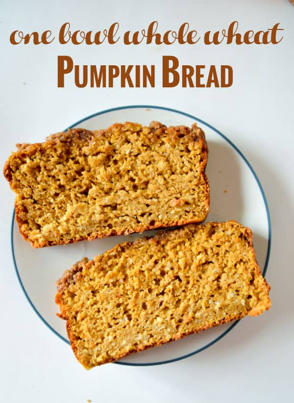 One bowl wheat pumpkin bread 15 Fall Bread Recipes That Are Sweet and Savoury