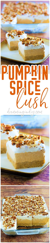 Pumpkin spice lush (easy no-bake layered dessert)