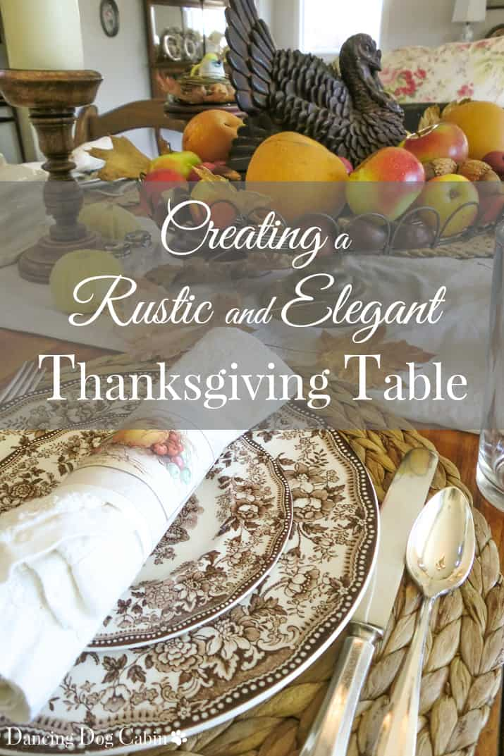 Rustic but elegant Thanksgiving table