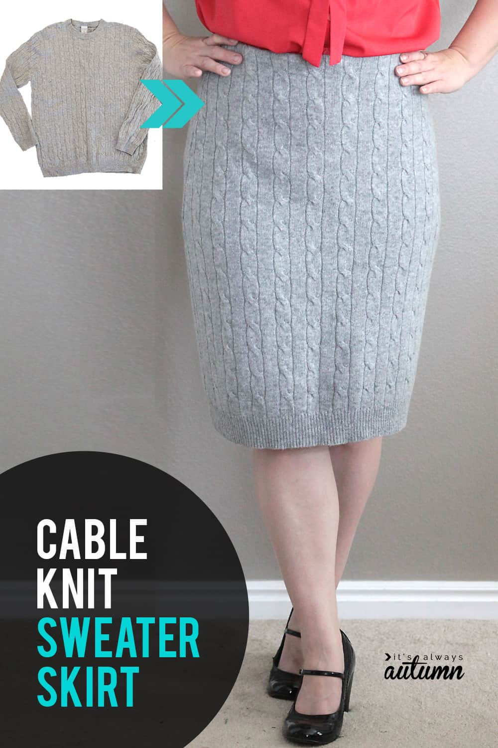 Sweater turned easy cable knit pencil skirt