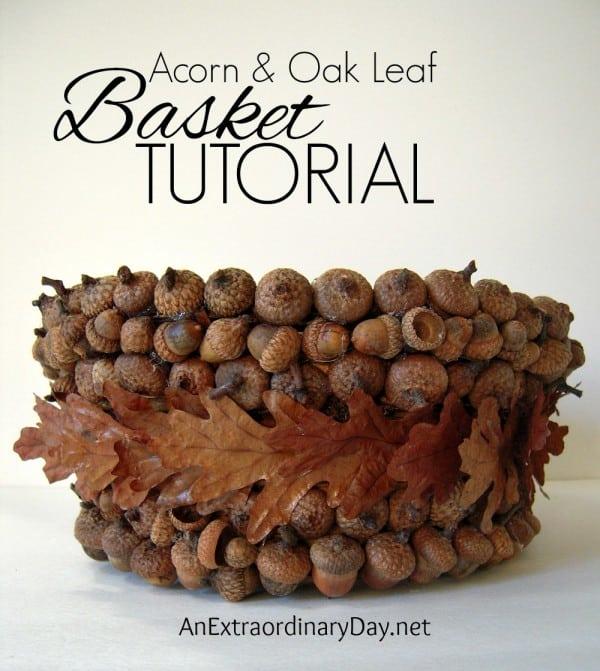 Acorn and oak leaf basket