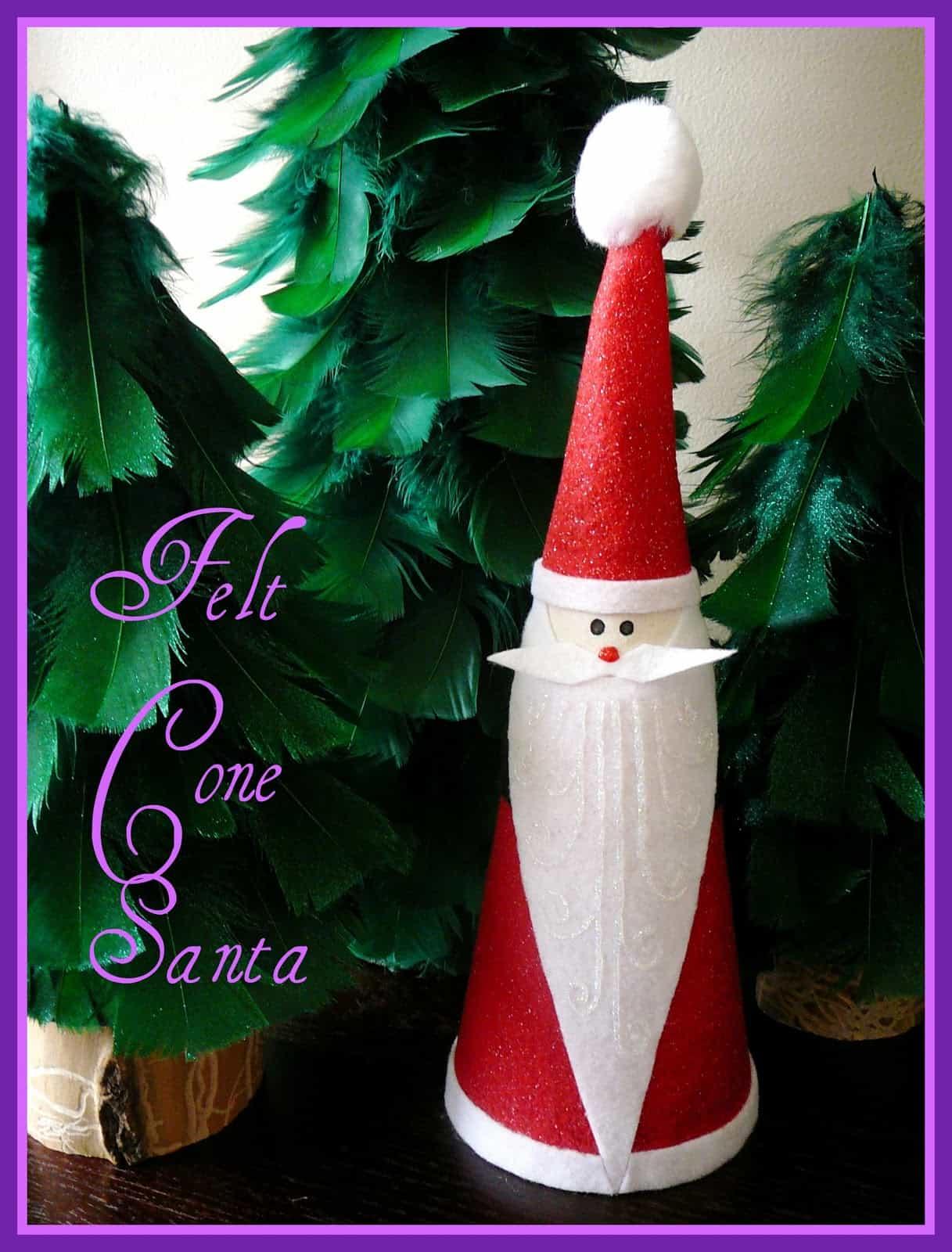 DIY felt cone Santa