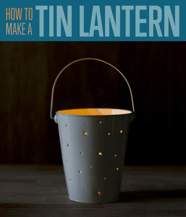 DIY tin bucket lantern