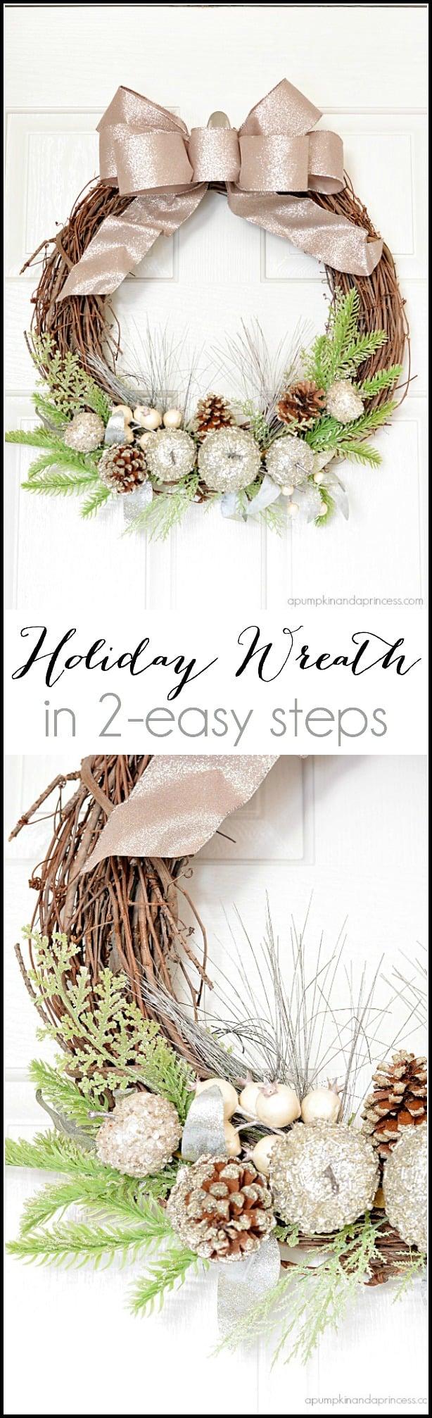 Two step festive holidau wreath