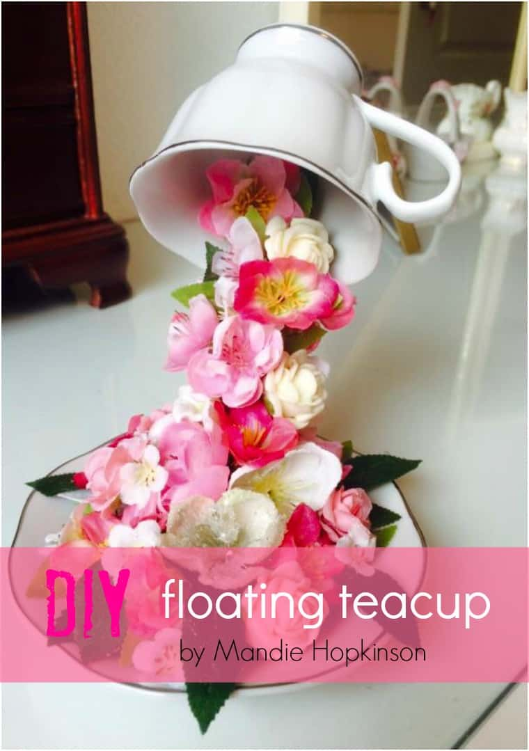 DIY floating flower teacup