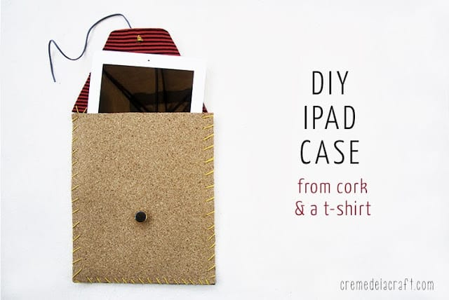 DIY iPad case from cork and a t-shirt